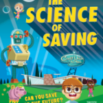 "Futuristic illustration of young children, a robot, a diner, and a piggy bank. The photo includes the text ""The Science of Saving"" and ""Can you save for the future?"""